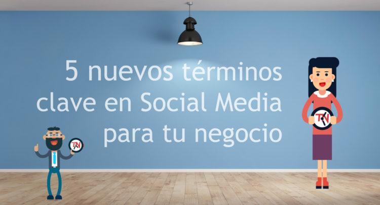 5-nuevos-terminos-clave-social-media