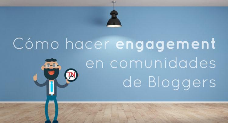 como-hacer-engagement-en-comunidades-de-bloggers-1