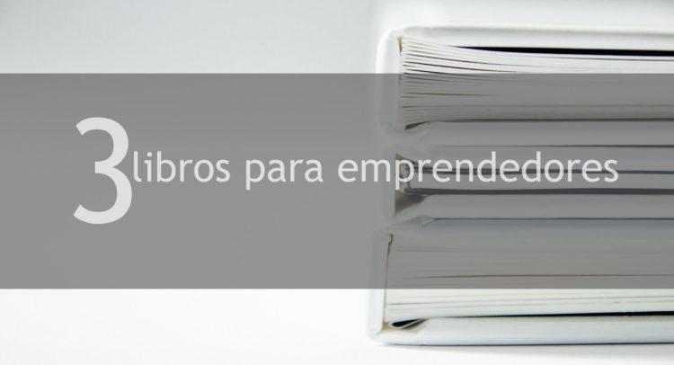 3 libros para emprendedores