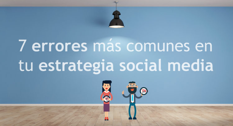 errores-estrategia-social-media