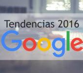 Las tendencias de 2016 en Google