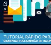 Como segmentar campañas de mailing