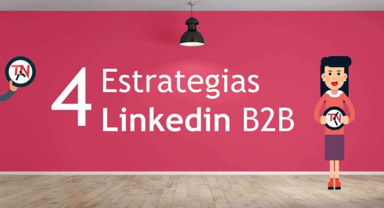 Estrategias Linkedin B2B