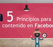 5 principios para tu contenido en Facebook