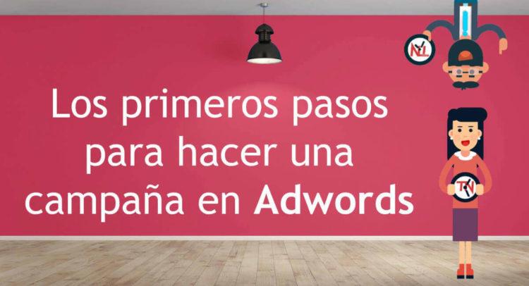 Primeros pasos campaña Adwords