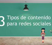 3 tipos de contenido para redes sociales