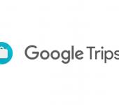 Google Trips presenta nueva actualización